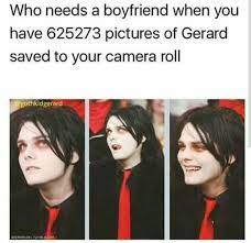 Gerard Way Memes - k but what if your boyfren was actually gerard way what would you
