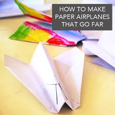 how to make paper airplanes that go far tinkerlab
