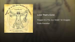 Reggie Banister Love That U0027s Gone Youtube