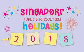 Kalender 2018 Hari Raya Puasa Singapore Holidays School Holidays 2018 Day Out