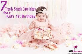 7 trendy smash cake ideas for kid u0027s 1st birthday giftblooms