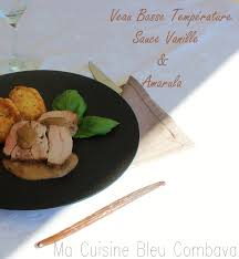 cuisine basse temp rature rôti de veau basse température sauce vanille amarula ma cuisine