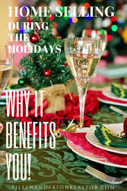 home selling during the holidays can benefit you eileen