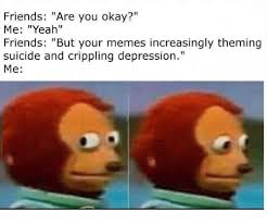 Depressed Drinking Meme - 25 best memes about crippling depression crippling depression