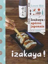 livre de cuisine japonaise amazon fr izakaya apéros japonais laure kié livres
