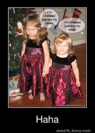 Little Sister Meme - i m dressed just like my sister christmas pinterest humour