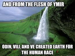 Creation Memes - norse creation memes quickmeme