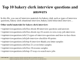Bakery Clerk Job Description For Resume Top 10 Bakery Clerk Interview Questions And Answers