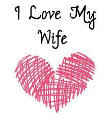 Love My Wife Meme - i love my wife meme funny wife memes 2018 edition