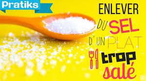 comment dessaler un plat cuisiné comment enlever du sel d un plat trop salé