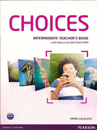 choices intermediate teacher s book reading process vocabulary