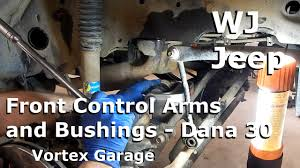 jeep suspension diagram jeep wj maintenance part 3 front control arms dana 30