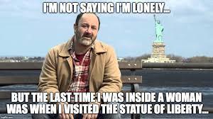 Horney Meme - statue of liberty mutual memes imgflip