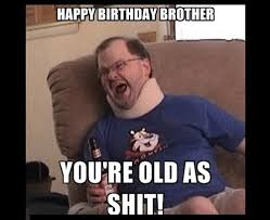 Birthday Brother Meme - brother birthday memes wishesgreeting