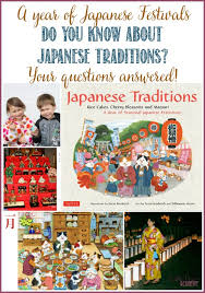 japanese traditions a year of seasonal japanese festivities