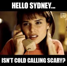 Cold Calling Meme - the horrifying reality of cold calling