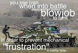 Tank Meme - tank bj you see ivan know your meme