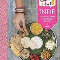 le monde de la cuisine inde toutes les bases de la cuisine indienne by dupuis