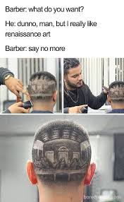 Haircut Meme - 10 hilarious haircuts that were so bad they became say no more memes