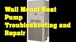 wall mount heat pump package unit troubleshooting and repair youtube