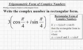 classroom trigonometry writing complex numbers in rectangular