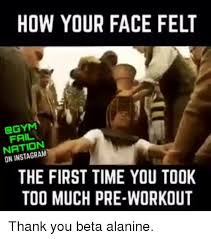 Pre Workout Meme - 25 best memes about too much pre workout too much pre