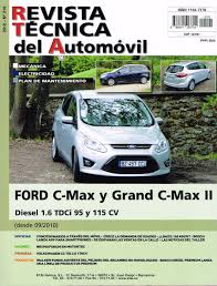 de taller ford focus c max y grand c max ii 1 6 tdci 95 y 115
