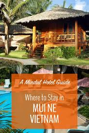 best mui ne hotels u2014 a mindful travel guide my five acres