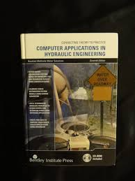 computer applications in hydraulic engineering haestad methods