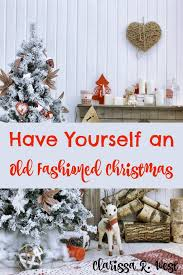 fashioned christmas tree yourself an fashioned christmas clarissa r west