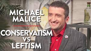 conservatism vs leftism michael malice pt 1 youtube