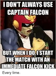 Falcon Punch Meme - 25 best memes about falcon kick falcon kick memes