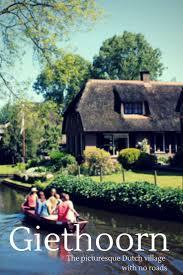Giethoorn Holland Homes For Sale by 173 Best Eu Giethoorn Netherland Images On Pinterest Holland