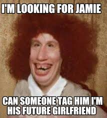 Jamie Meme - meme maker im looking for jamie can someone tag him im his