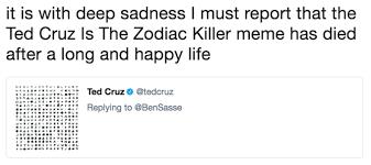 Zodiac Memes - ted cruz zodiac killer know your meme