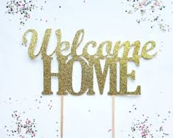 welcome home decorations welcome home cake etsy