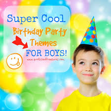 birthday themes for boys cool birthday party themes