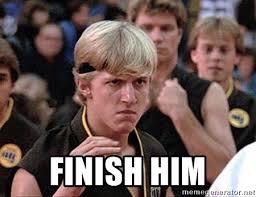 Karate Meme Generator - finish him karate kid bully meme generator