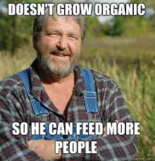 Organic Meme - organic farmer meme farmer best of the funny meme