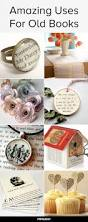 Recycled Home Decor Projects by Best 25 Old Book Crafts Ideas On Pinterest Old Book Art Old