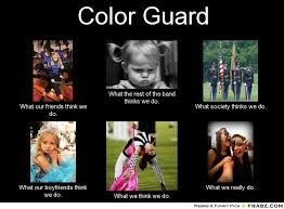 Color Guard Memes - color guard color guard meme generator what i do color