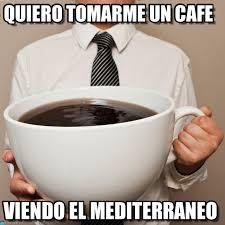 Memes Cafe - quiero tomarme un cafe coffee meme on memegen