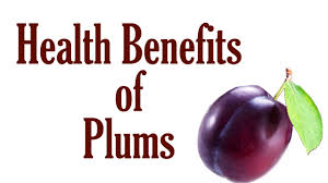 health benefits of plums benefits of fruits and veggies health