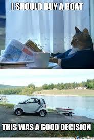 Cat Buy A Boat Meme - i should ve bought this boat sooner by bakoahmed meme center