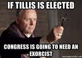 Exorcism Meme - if tillis is elected congress is going to need an exorcist