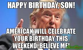 Birthday Weekend Meme - son birthday meme 33 wishmeme