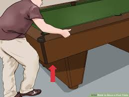 How To Clean Pool Table Felt by 3 Ways To Move A Pool Table Wikihow