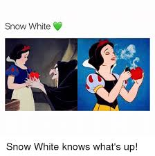 Snow White Meme - snow white snow white knows what s up snow white meme on me me