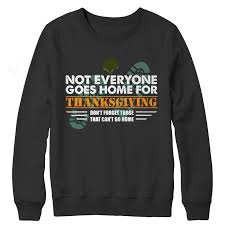 not everyone goes home for thanksgiving sweater aspire gear