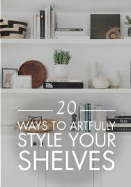 How To Make Bookcases Look Built In Best 25 Arranging Bookshelves Ideas On Pinterest Decorating A